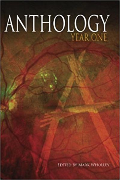 "Anthologies: Anthology: Year One (featuring ""The Strange Medicine of Dr. Ling"" by Peter N. Dudar)"