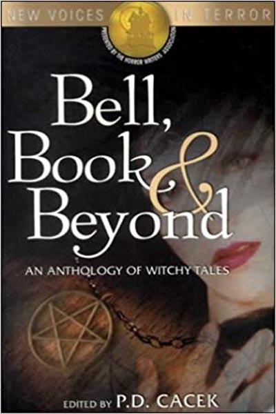 "Anthologies: Bell, Book & Beyond (featuring ""Trailertrash Annie"" by Peter N. Dudar)"