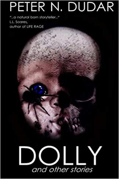 Dolly & Other Stories by Peter N. Dudar