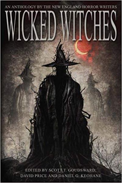 "Anthologies: Wicked Witches: An Anthology of the New England Horror Writers (featuring ""Portrait of an Old Woman With Crows"" by Peter N. Dudar)"